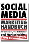 Social Media Handbuch für Vorstände, Geschäftsführer und Marketingleiter